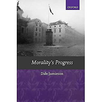Morality's Progress: Essays on Humans, Other Animals and the Rest of Nature