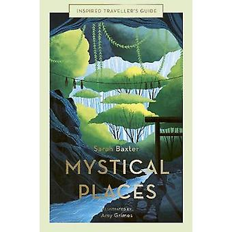 Mystical Places Inspired Traveller's Guides