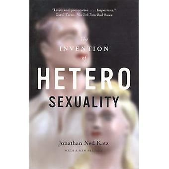 Die Erfindung des Heterosexality (Neuauflage) von Jonathan Ned Katz-