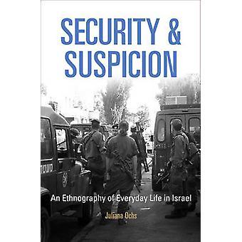 Sikkerhed og mistanke - en Etnografi i hverdagen i Israel