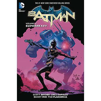 Batman - Vol. 8 - Superheavy por Greg Capullo - Scott Snyder - 978140126