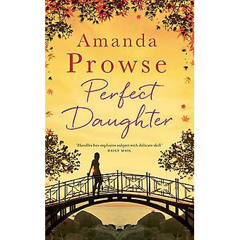Fille parfaite par Amanda Prowse - livre 9781784970338