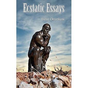 Extatisch Essays door Brent Cheetham - 9781786238474 boek