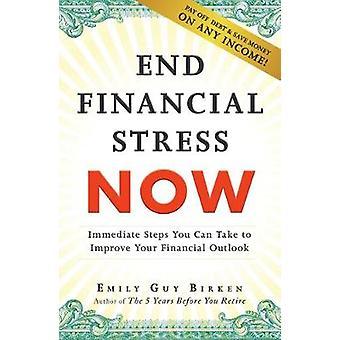 Fine finanziario Stress ora - immediati misure che potete prendere per migliorare le tue