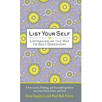 La liste vous-même: Listmaking comme moyen de découverte de soi