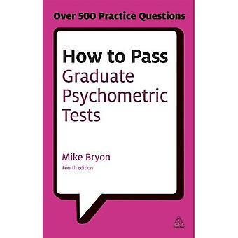 Comment passer des Tests psychométriques supérieures: une préparation essentielle pour aptitude verbale et numérique des Tests et Questionnaires de personnalité