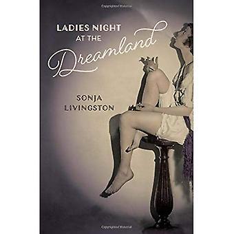 Nacht van dames bij de Dreamland (Crux: de Georgia serie in literaire non-fictie)