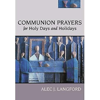 Communion Prayers for Holy Days and Holidays