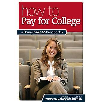 Miten maksaa College