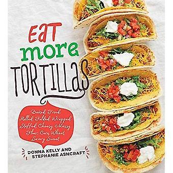 Äta mer Tortillas