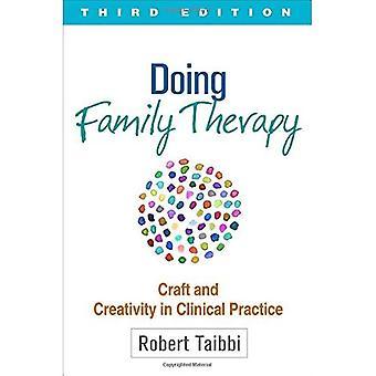 Doen gezinstherapie: Craft en creativiteit in de klinische praktijk (de Guilford gezinstherapie)
