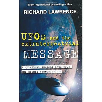 UFOs and the Extraterrestrial Message