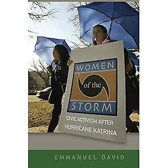 Women of the Storm: Civic Activism After Hurricane Katrina