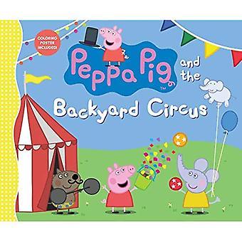 Peppa Pig och bakgård cirkus (Peppa Pig)