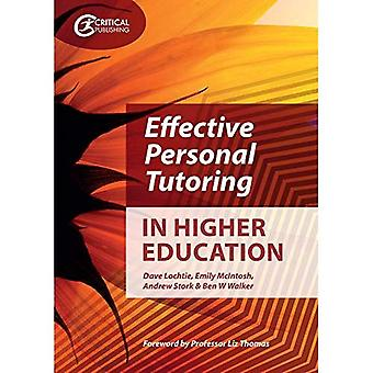 Effective Personal Tutoring in Higher Education (Higher� Education)