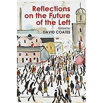 Reflections on the Future of the Left (Building Progressive Alternatives)