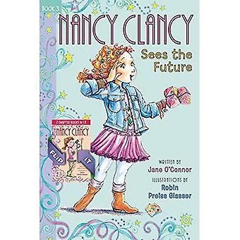 Fancy Nancy: Nancy Clancy binde op: bøger 3 og 4: ser fremtiden og Secret af Silver nøglen