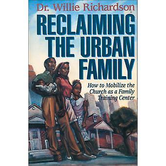 استعادة الأسرة الحضرية من قبل ويلي ريتشاردسون
