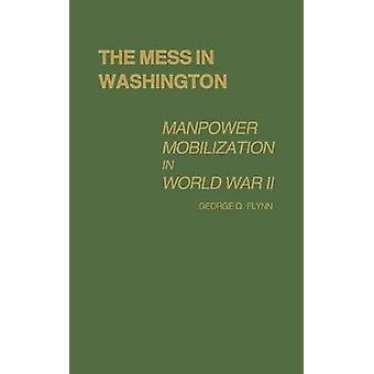 الفوضى في تعبئة القوى العاملة واشنطن في الحرب العالمية الثانية بفِلَّين & جورج ف.
