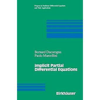Implizite partieller Differentialgleichungen durch Dacorogna & Bernard
