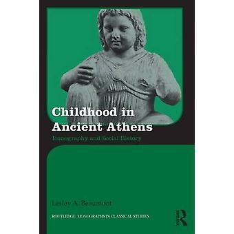 الطفولة في أيقنة أثينا القديمة والتاريخ الاجتماعي بألف ليزلي & بومونت