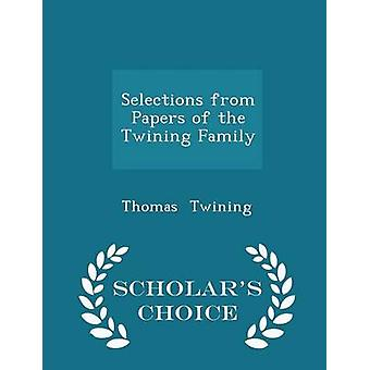 Selections from Papers of the Twining Family  Scholars Choice Edition by Twining & Thomas