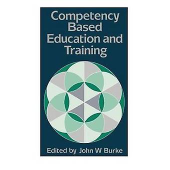 L'éducation et la formation de Burke & John W. axée sur les compétences