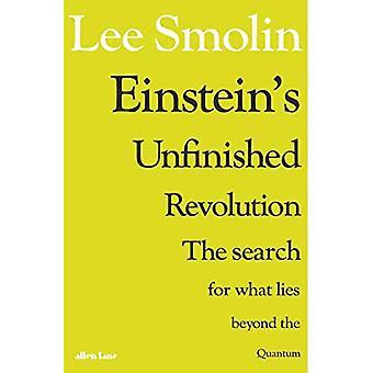 Einstein's onvoltooide revolutie: de zoektocht naar wat er buiten de Quantum
