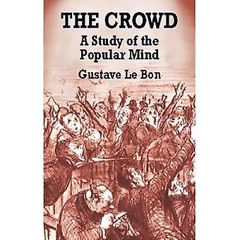The Crowd by Gustave Le Bon - 9780486419565 Book