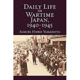 Daily Life in Wartimejapan - 1940-1945 by Samuel Hideo Yamashita - 97