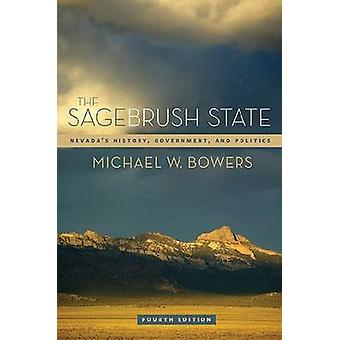 The Sagebrush State - Nevada's History - Government and Politics (4th