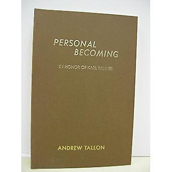Personal Becoming by Andrew Tallon - 9780874625226 Book