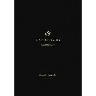 ESV Expository Commentary - Daniel-Malachi by ESV Expository Commentar