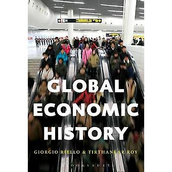 Global Economic History by Global Economic History - 9781472588432 Bo