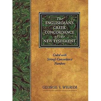 Englishman's Greek Concordance and Lexicon - Coded to Strong's Numberi