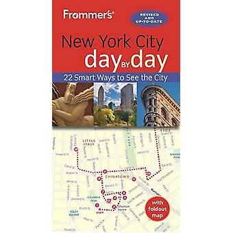 New York City Day by Day by Pauline Frommer - 9781628873306 Book