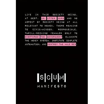 Scum Manifesto by Valerie Solanas - Michelle Tea - 9781849351805 Book