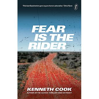 Fear is the Rider by Kenneth Cook - 9781925240856 Book
