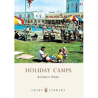Ferienlager mit der Fähre von Kathryn