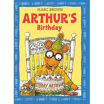 Arthur's Birthday by Marc Tolon Brown - Pfeiffer - McClelland - 97808