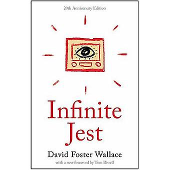 Infinite Jest by David Foster Wallace - Tom Bissell - 9780316306058 B