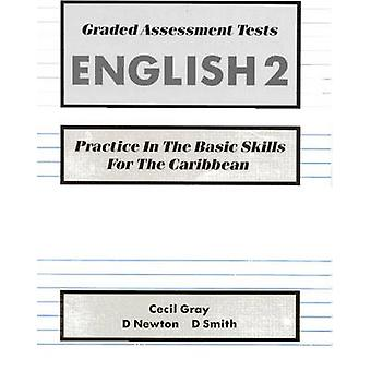 Graded Assessment Tests English 2 - Practice in the Basic Skills for t