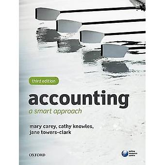 Accounting A Smart Approach von Mary Carey