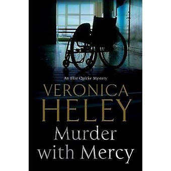 Murder with Mercy by Veronica Heley