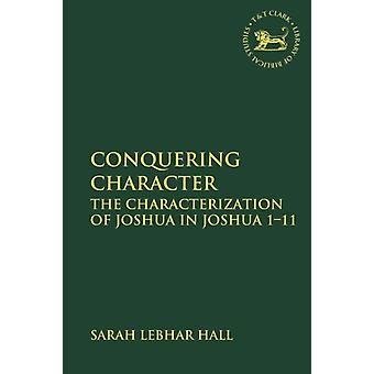 Conquering Character by Sarah Lebhar