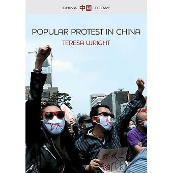 Popular Protest in China by Teresa Wright