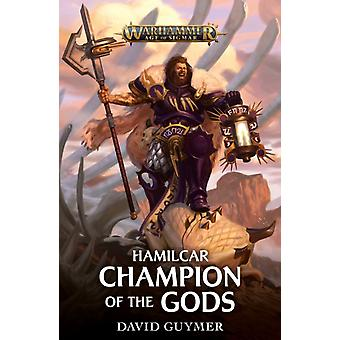 Hamilcar Champion of the Gods by David Guymer