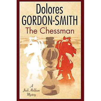 Chessman The A British mystery set in the 1920s by GordonSmith & Dolores