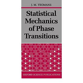 Statistical Mechanics of Phase Transitions by Yeomans & J. M.