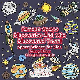 Famous Space Discoveries and Who Discovered Them Space Science for Kids  History Edition  Childrens Astronomy Books by Pfiffikus